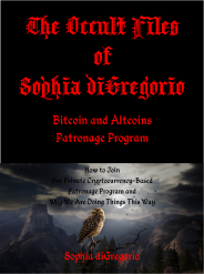 The Occult Files of Sophia diGregorio Bitcoin and Altcoins Patronage Program
